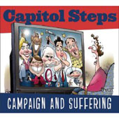 Capitol Steps: Campaign and Suffering [Slimline]