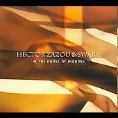 Hector Zazou (Composer/Producer): In the House of Mirrors [Digipak] *