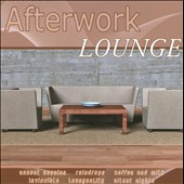 Various Artists: Afterwork Lounge, Vol. 01