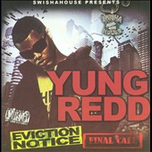 Yung Redd: Eviction Notice: Final Call [PA]