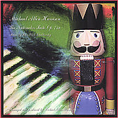 Michael Allen Harrison: The Nutcracker Suite [Digipak]