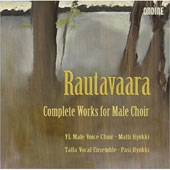 Einojuhani Rautavaara: Complete Works for Male Choir