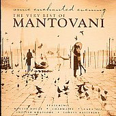 Mantovani: The Very Best of Mantovani [Decca]