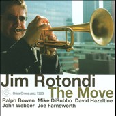 Jim Rotondi (Trumpet): The Move