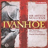 Sir Arthor Sullivan: Ivanhoe