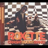 Roxette: Crash Boom Bang [Bonus Tracks]