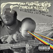 Stardeath and White Dwarfs/White Dwarfs/Stardeath/The Flaming Lips: The Dark Side of the Moon [PA]