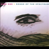 Various Artists: Sing Sos: Songs of the Spectrum [Digipak]
