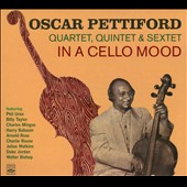 Oscar Pettiford: In a Cello Mood [Digipak]