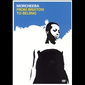 Morcheeba: The From Brixton to Beijing
