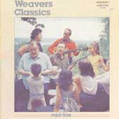 The Weavers (Group): The Weavers Classics
