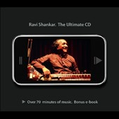 Ravi Shankar: The Ultimate CD