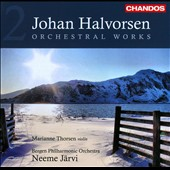 Johan Halvorsen: Orchestral Works, Vol. 2