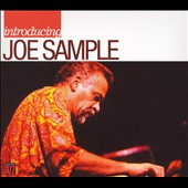 Joe Sample: Introducing Joe Sample