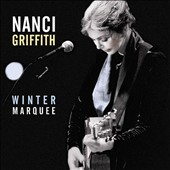 Nanci Griffith: Winter Marquee [DVD]