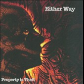 Either Way: Property Is Theft