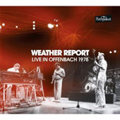 Weather Report: Live in Offenbach 1978
