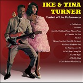 Ike & Tina Turner: Ike & Tina Turner: Festival of Live Performances
