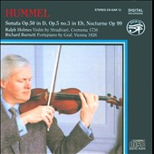Hummel: Sonata Op. 50; Sonata Op. 5 No. 3; Nocturne Op. 99