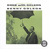 Benny Golson: Gone with Golson
