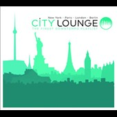 Various Artists: City Lounge: The Finest Downtempo Playlist