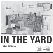 Neal Morgan: In the Yard