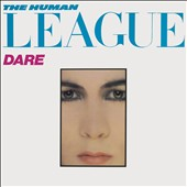 The Human League: Dare/Fascination!