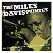 Miles Davis/Miles Davis Quintet: The Very Best of the Miles Davis Quintet