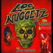 Various Artists: Los  Nuggetz: '60s Garage & Psych from Latin America