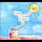 Liz McNicholl: Tiny Lights [Digipak]