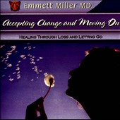 Dr. Emmett Miller (Nuage): Accepting Change and Moving On