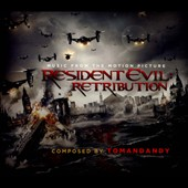 Tomandandy: Resident Evil: Retribution [Music from the Motion Picture] [Digipak] *