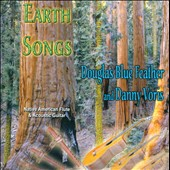 Danny Voris/Douglas Blue Feather: Earth Songs *