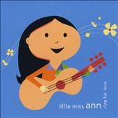 Little Miss Ann: Clap for Love