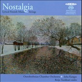 Nostalgia: Lyrical Finnish Music for Strings by Kajanus, Sibelius, Merikanto, Raito, Klami, Madetoja /