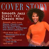 Various Artists: Cover Story: Smooth Jazz Plays Your Favorite [Digipak]