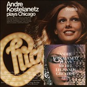 André Kostelanetz: Chicago/Legrand's Greatest Hits