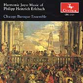 Harmonic Joys - Erlebach / Chicago Baroque Ensemble