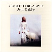 Long John Baldry: Good To Be Alive