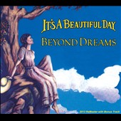 It's a Beautiful Day: Beyond Dreams [Digipak] *