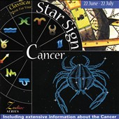 Music For Your Star Sign: Cancer - works by Mahler, Janacek, Grieg, Boccherini et al.