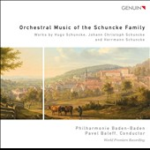 Orchestral Music of the Schuncke Family - 19th-century works by Hugo, Johann Christoph & Hermann Schuncke