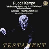 Tchaikovsky: Symphony no 6, Suite no 3 / Rudolf Kempe