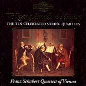 Mozart: The Ten Celebrated String Quartets /Schubert Quartet