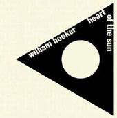 William Hooker: Heart of the Sun