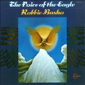 Robbie Basho: The Voice of the Eagle