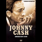 Johnny Cash: American Icon [Video]