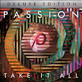 Passion (Christian): Passion: Take It All (Live) [CD/DVD] [Deluxe] *