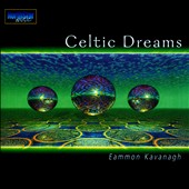 Eammon Kavanagh: Celtic Dreams