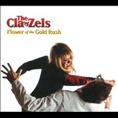 The Cla-Zels: Flower of the Gold Rush